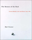 The Return of the Real: Art and Theory at the End of the Century (October Books) Cover Image