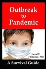 Outbreak to Pandemic: A Survival Guide Cover Image