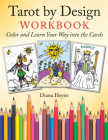 Tarot by Design Workbook: Color and Learn Your Way into the Cards Cover Image