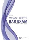 2020 Massachusetts Bar Exam Total Preparation Book Cover Image
