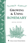 Growing & Using Rosemary: Storey's Country Wisdom Bulletin A-161 Cover Image