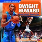 Dwight Howard: Basketball Superstar (Sports Illustrated Kids: Superstar Athletes) Cover Image