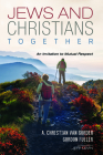 Jews and Christians Together Cover Image