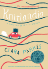 Knitlandia: A Knitter Sees the World Cover Image