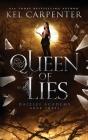 Queen of Lies: Daizlei Academy Book Three Cover Image