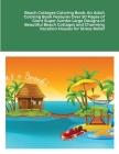 Beach Cottages Coloring Book: An Adult Coloring Book Features Over 30 Pages of Giant Super Jumbo Large Designs of Beautiful Beach Cottages and Charm Cover Image