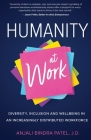 Humanity at Work: Diversity, Inclusion and Wellbeing in an Increasingly Distributed Workforce Cover Image