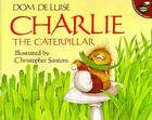 Charlie the Caterpillar Cover Image