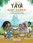 The Adventures of Yaya Soup: Soup Joumou Lakay Grann Pola Cover Image