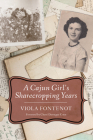 A Cajun Girl's Sharecropping Years Cover Image