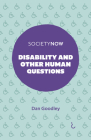 Disability and Other Human Questions (Societynow) Cover Image