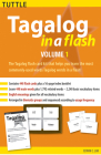 Tagalog in a Flash Kit Volume 1 (Tuttle Flash Cards #1) Cover Image