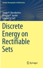 Discrete Energy on Rectifiable Sets (Springer Monographs in Mathematics) Cover Image