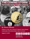 The Coming Storm: Terrorists Using Cryptocurrency Cover Image