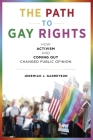 The Path to Gay Rights: How Activism and Coming Out Changed Public Opinion Cover Image
