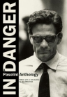 In Danger: A Pasolini Anthology Cover Image