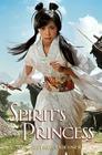 Spirit's Princess (Princesses of Myth) Cover Image