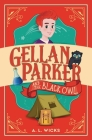 Gellan Parker and the Black Owl Cover Image