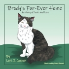 Brody's Fur-Ever Home: A Story of Love and Loss Cover Image
