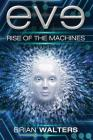 Eve: Rise of the Machines Cover Image