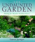 The Undaunted Garden: Planting for Weather-Resilient Beauty Cover Image