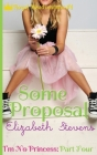 Some Proposal: I'm No Princess (Part 4) Cover Image