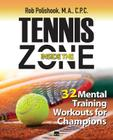 Tennis Inside the Zone: 32 Mental Training Workouts for Champions Cover Image