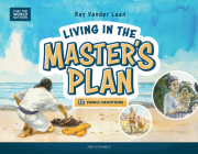 Living in the Master's Plan: 30 Family Devotions (That the World May Know) Cover Image