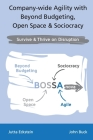 Company-wide Agility with Beyond Budgeting, Open Space & Sociocracy: Survive & Thrive on Disruption Cover Image