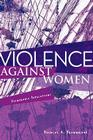 Violence Against Women: Vulnerable Populations (Sociology Re-Wired) Cover Image