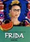 Descubriendo el mágico mundo de Frida (Nueva edición) (El mágico mundo de…) Cover Image