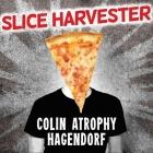 Slice Harvester: A Memoir in Pizza Cover Image
