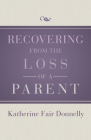 Recovering from the Loss of a Parent Cover Image