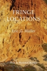 Fringe Locations: True & Fictional Stories Cover Image