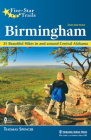Five-Star Trails: Birmingham: 35 Beautiful Hikes in and Around Central Alabama Cover Image