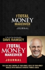 The Total Money Makeover Journal: A Guide for Financial Fitness Cover Image
