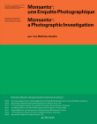 Mathieu Asselin: Monsanto: A Photographic Investigation Cover Image
