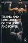 Testing and Evaluation of Strength and Power Cover Image