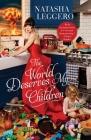 The World Deserves My Children Cover Image