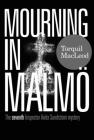 Mourning in Malmö: The Seventh Anita Sundström Mystery Cover Image