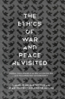 The Ethics of War and Peace Revisited: Moral Challenges in an Era of Contested and Fragmented Sovereignty Cover Image