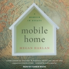 Mobile Home Lib/E: A Memoir in Essays Cover Image