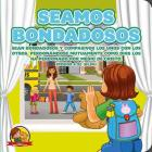 Seamos Bondadosas: Amalia Y Benito El Osito Cover Image