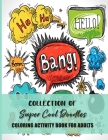 Collection Of Super Cool Doodles Coloring Activity Book For Adults: Fun, Easy and Relaxing Pages - Relaxation and De-Stress; Relief Activity Sheets; I Cover Image