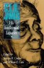 C.L.R. James: His Intellectual Legacies Cover Image