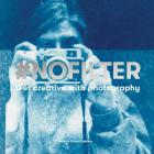 #NoFilter: Get Creative with Photography Cover Image
