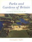 The Parks and Gardens of Britain: A Landscape History from the Air Cover Image