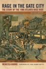 Rage in the Gate City: The Story of the 1906 Atlanta Race Riot Cover Image