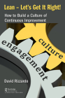 Lean - Let's Get It Right!: How to Build a Culture of Continuous Improvement Cover Image