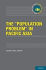 The Population Problem in Pacific Asia (International Policy Exchange) Cover Image